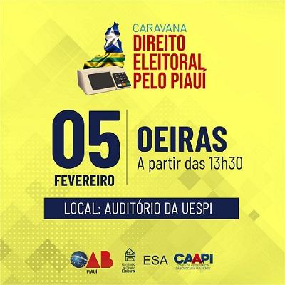Oeiras recebe Caravana do Direito Eleitoral no dia 05 de fevereiro 1