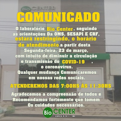 BIO CENTER restringe horário de atendimento como prevenção do coronavírus; Confira 1